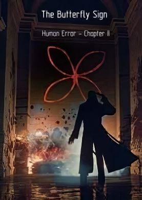 The Butterfly Sign Human Error - Chapter 2