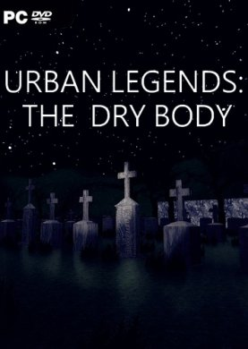 Urban Legends: The Dry Body
