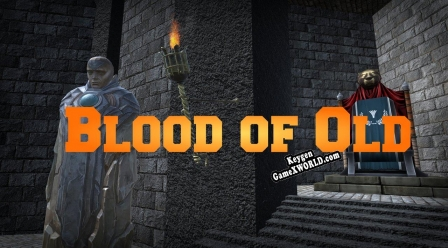 Blood of Old - The Rise to Greatness CD Key генератор