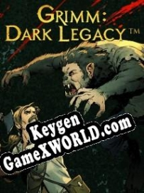 Grimm Dark Legacy CD Key генератор