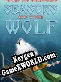 Tales of Aravorn Seasons Of The Wolf ключ бесплатно