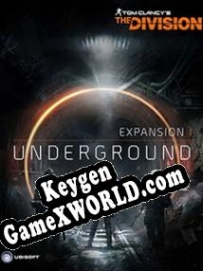 CD Key генератор для  Tom Clancys The Division - Underground