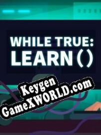 while True learn() CD Key генератор