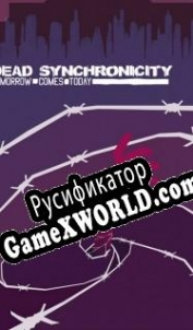Русификатор для Dead Synchronicity Tomorrow Comes Today