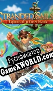 Русификатор для Stranded Sails - Explorers of the Cursed Islands