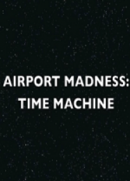 Трейнер для Airport Madness: Time Machine [v1.0.6]