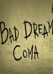 Bad Dream: Coma: Читы, Трейнер +11 [CheatHappens.com]