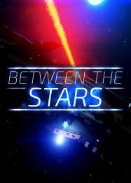 Between the Stars: Трейнер +8 [v1.4]