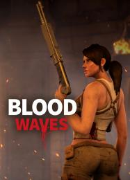 Blood Waves: Трейнер +12 [v1.9]