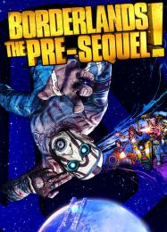 Borderlands: The Pre-Sequel: ТРЕЙНЕР И ЧИТЫ (V1.0.10)