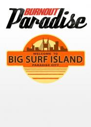 Трейнер для Burnout Paradise: Big Surf Island [v1.0.6]
