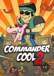 Commander Cool 2: Читы, Трейнер +10 [FLiNG]