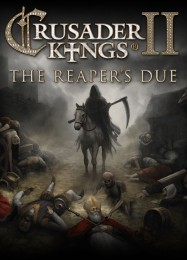 Crusader Kings 2: The Reapers Due: Читы, Трейнер +7 [MrAntiFan]