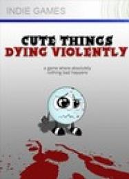 Cute Things Dying Violently: Читы, Трейнер +11 [dR.oLLe]
