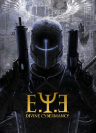 E.Y.E.: Divine Cybermancy: ТРЕЙНЕР И ЧИТЫ (V1.0.24)
