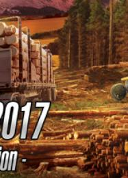 Forestry 2017 - The Simulation: ТРЕЙНЕР И ЧИТЫ (V1.0.90)