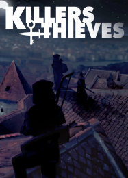Killers and Thieves: ТРЕЙНЕР И ЧИТЫ (V1.0.25)