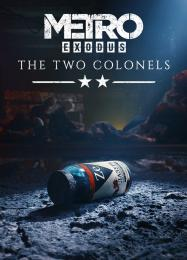 Metro Exodus: The Two Colonels: Читы, Трейнер +8 [MrAntiFan]