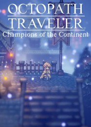 Octopath Traveler: Champions of the Continent: ТРЕЙНЕР И ЧИТЫ (V1.0.56)