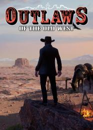 Outlaws of the Old West: Читы, Трейнер +12 [MrAntiFan]
