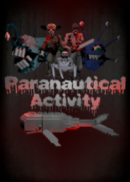 Paranautical Activity: Трейнер +15 [v1.2]