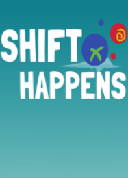 Трейнер для Shift Happens [v1.0.6]