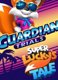 Super Luckys Tale: Guardian Trials: Трейнер +10 [v1.9]