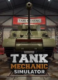Tank Mechanic Simulator: ТРЕЙНЕР И ЧИТЫ (V1.0.43)