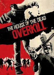 The House of the Dead: Overkill: Читы, Трейнер +11 [CheatHappens.com]