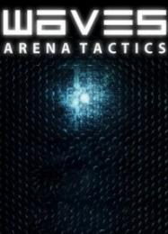 Waves: Arena Tactics: Трейнер +9 [v1.3]